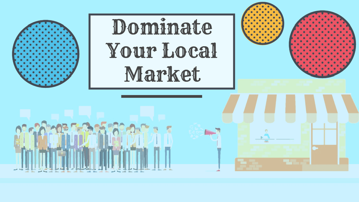 How Small Business Can Dominate Local Market?