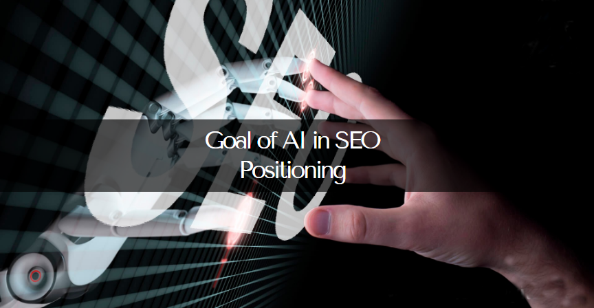 goal-of-ai-in-seo-positioning